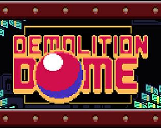 Demolition Dome [Free] [Sports] [Windows]