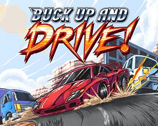 Buck Up And Drive! [$7.99] [Racing]