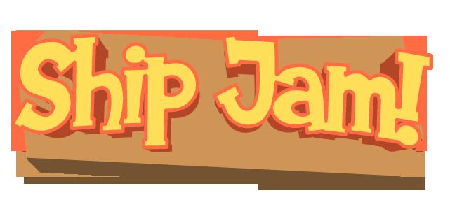 Ship Jam!