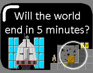 Will the world end in 5 minutes?