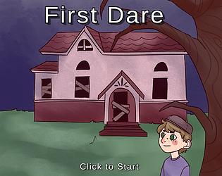 First Dare