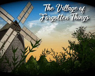 The Village of Forgotten Things