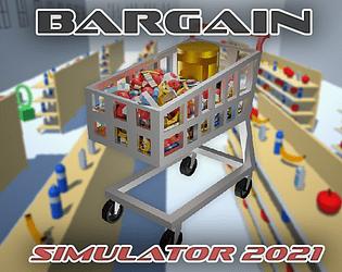 Bargain Simulator 2021 (kinda incomplete)