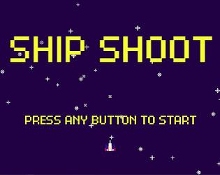 Ship Shoot Vers 0.1