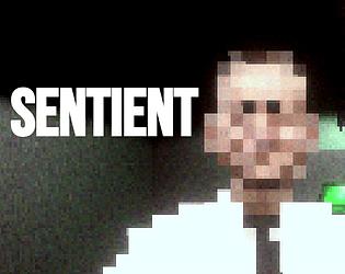 Sentient [Free] [Adventure] [Windows]