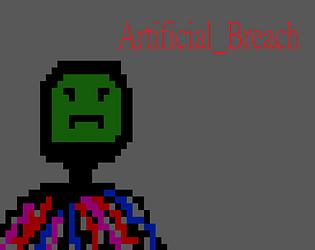 Artificial/Breach