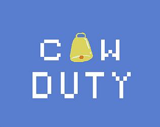 Cow Duty (Deber de Vaca)