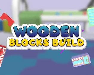 Wooden Blocks Build