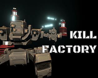 Kill Factory(AlphaTest)