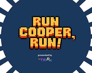 Run Cooper, Run!