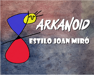 Arkanoid Estilo Joan Miró