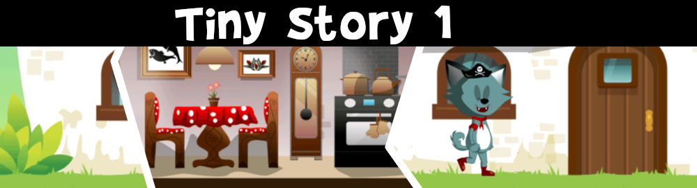 Tiny Story 1 adventure