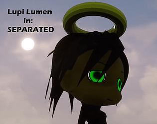 Lupi Lumen in: Separated