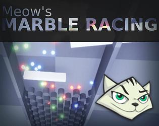 Meow's Marble Racing