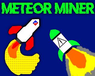 Meteor Miner