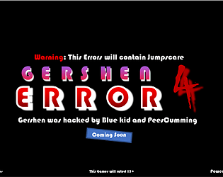 Gershen Error 4 - OFFICIAL Errors & OS Games