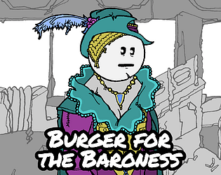 Burger for the Baroness