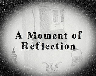 A Moment of Reflection