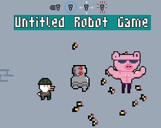 Untitled Robot Game - Godot Wild Jam 35