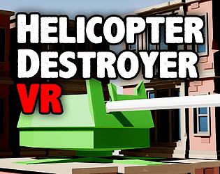 HelicopterDestroyerVR