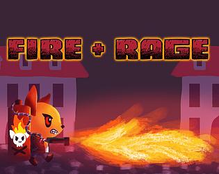 FIRE+RAGE