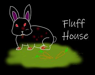 Fluff House