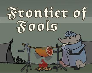 Frontier of Fools