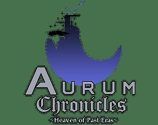 Aurum Chronicles: Heaven of Past Eras - Prologue