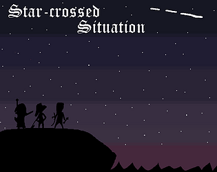 Star-crossed Situation