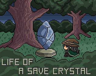 Life of a Save Crystal [Free] [Role Playing]