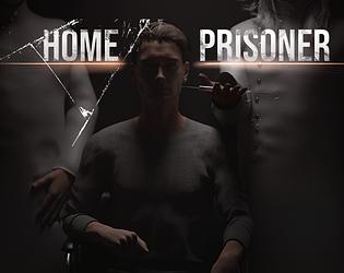 Home Prisoner [Free] [Visual Novel] [Windows]