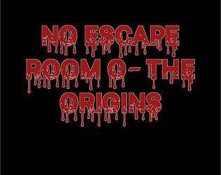 No Escape Room 0: The Origins