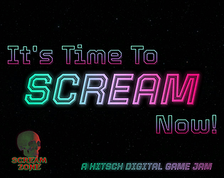 It's Time To SCREAM Now!