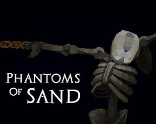 Phantoms Of Sand [Free] [Other] [Windows]