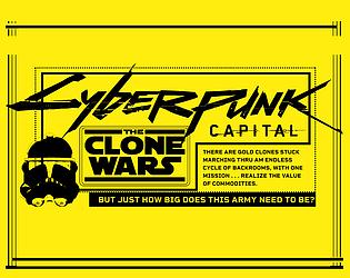 Cyberpunk Capital: The Clone Wars [Free] [Simulation]