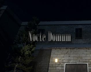 Nocte Domum DEMO [Free] [Adventure] [Windows]