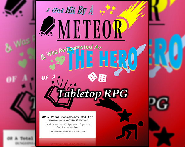 I Got Hit By A Meteor & Was Reincarnated as the Hero of a Tabletop RPG