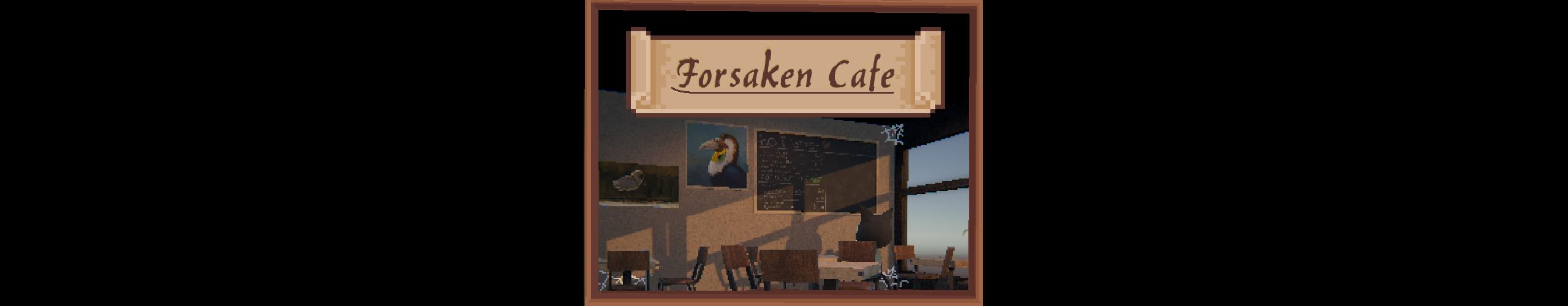 Forsaken Café