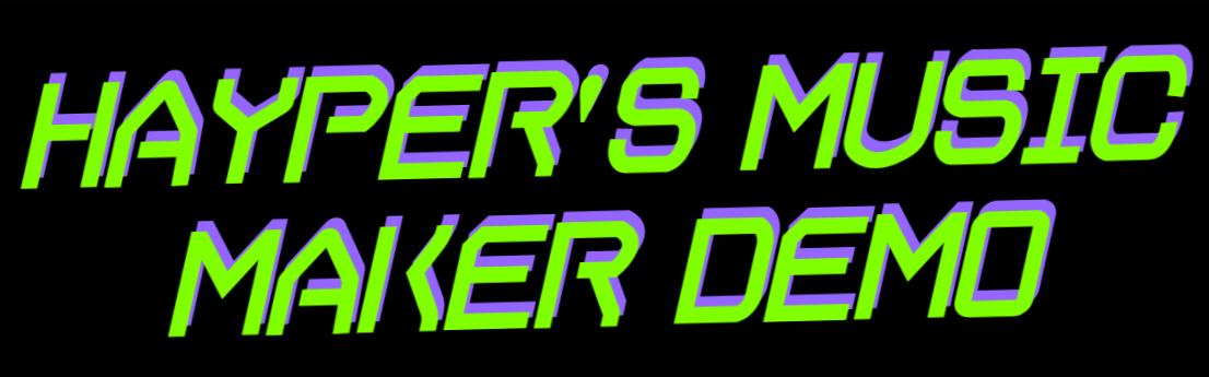 Hayper's Music Generator Demo