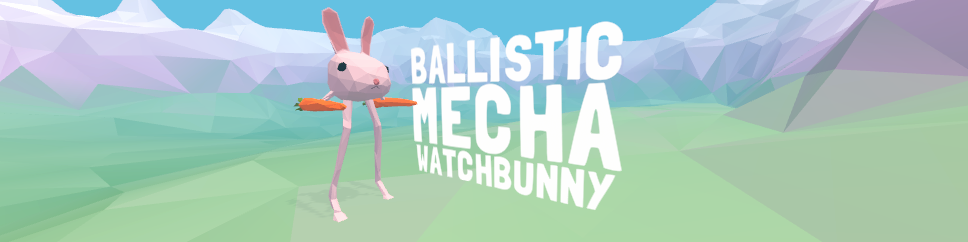 Ballistic Mecha Watchbunny (VR)