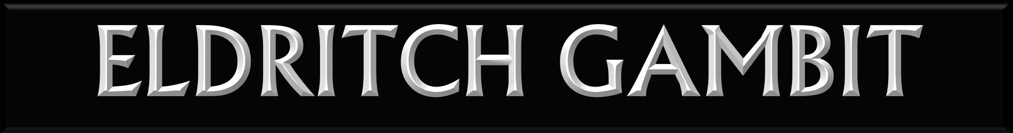 Eldritch Gambit
