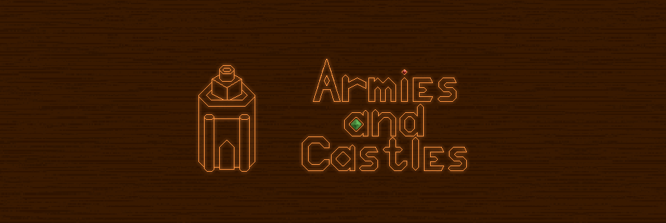 ARMIES AND CASTLES