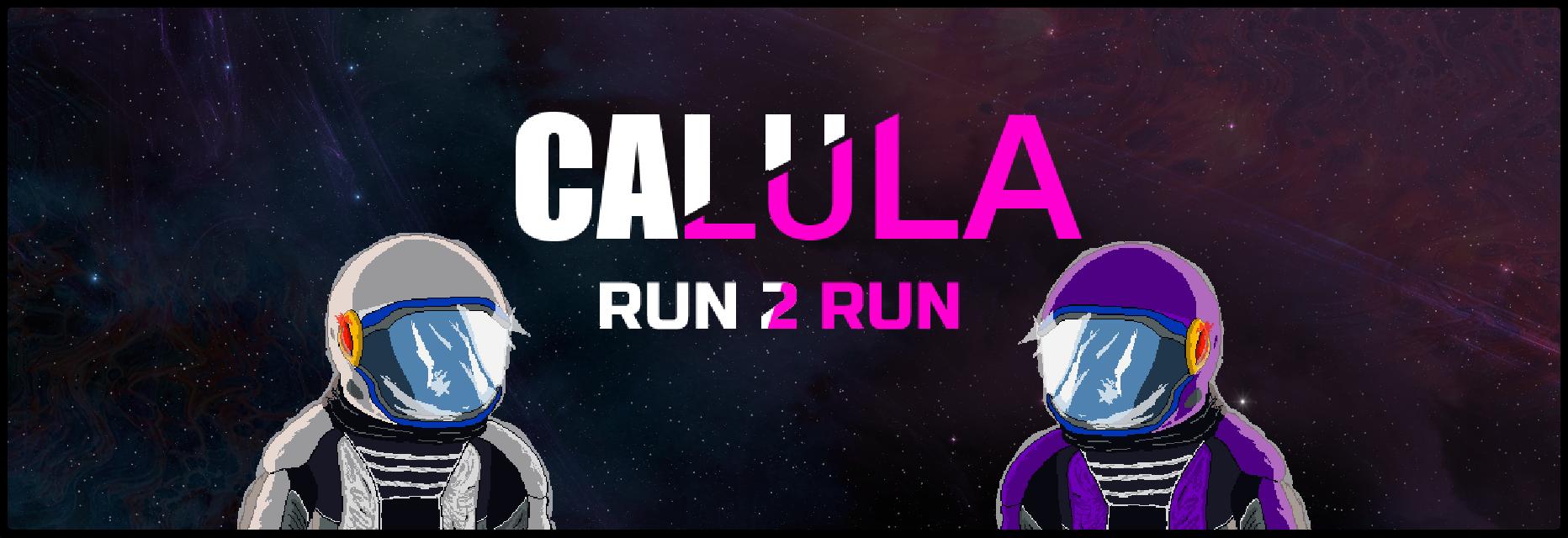 Calula: Run 2 Run