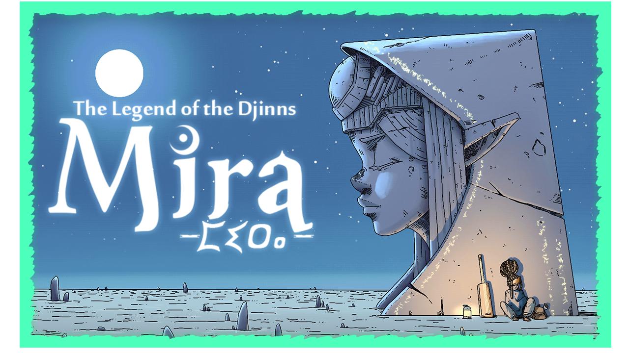 Mira : The Legend of the Djinns