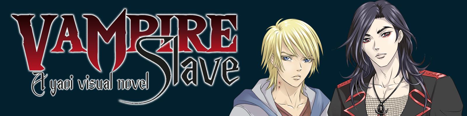 Vampire Slave: A Yaoi Visual Novel