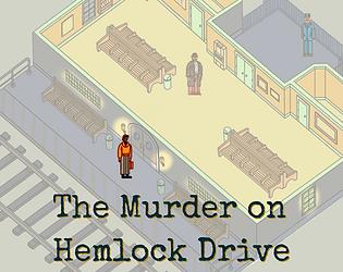 The Murder On Hemlock Drive Demo