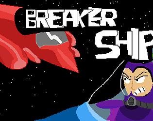 Breaker Ship