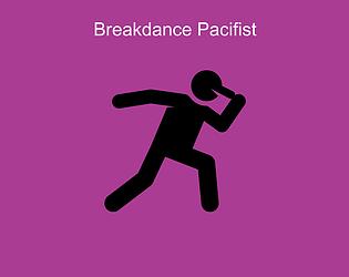 Breakdance Pacifist