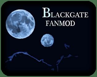 Blackgate the Visual Novel - FanMod
