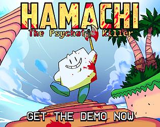 Hamachi The Psychotic Killer (Early Access)
